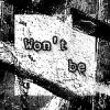 Won\'t be